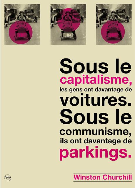 Sous le capitalisme, les gens ont davantage de voitures. Sous le communisme, ils ont davantage de parkins/ Winston Churchill France INTER