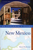 New Mexico: An Explorer's Guide