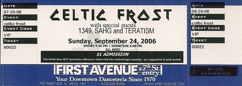 09/24/06 Celtic Frost/1349/Sahg/Teratism @ Minneapolis, MN (Comp. Ticket)