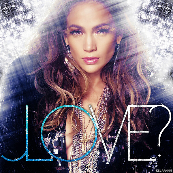 Jennifer Lopez Love Okay this is truly the last Love cover I am making