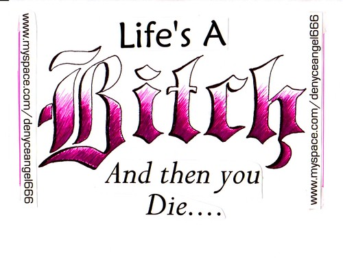 lifes-a-bitch-and-then-u-die-stockimgs