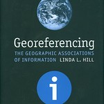 Georeferencing : the geographic associations of information