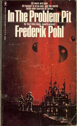 In The Problem Pit - Frederik Pohl