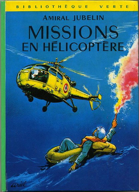 Missions en hélicoptère by, Amiral JUBELIN