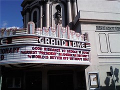 Grand Lake Theater - Bye Bye Bush