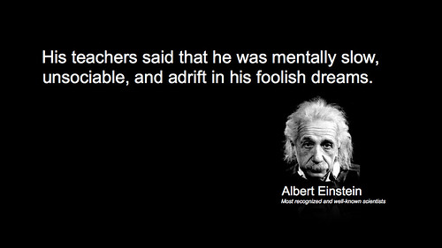 Albert Einstein - Dyslexic and most recognized and well-known scientists