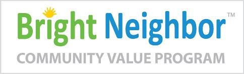 Bright Neighbor Community Value Program