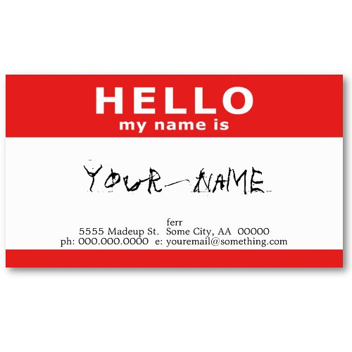Business Card - Hello, my name is _______