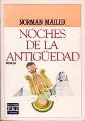 Norman Mailer, Noches de la antigüedad