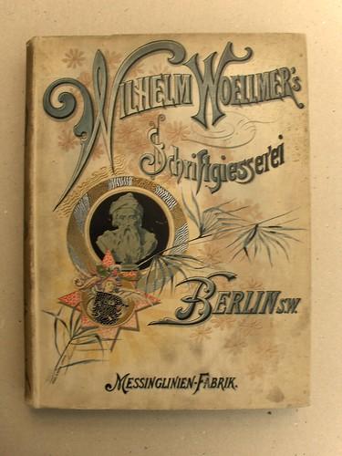 Wilhelm Woellmers Schriftgießerei, Berlin, 1894 by bogtrykkeren