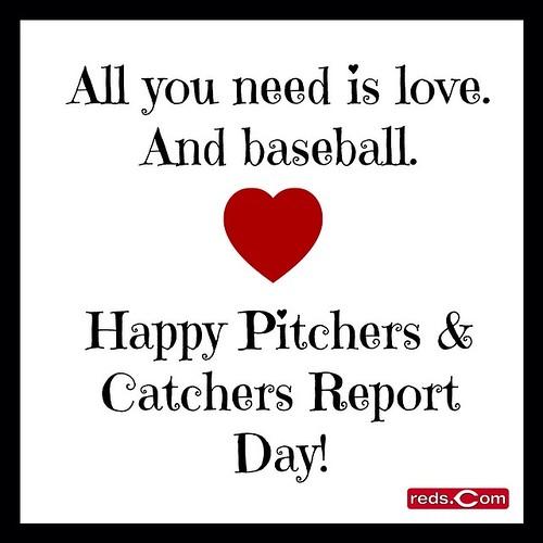 Happy Reds Pitchers & Catchers Day!