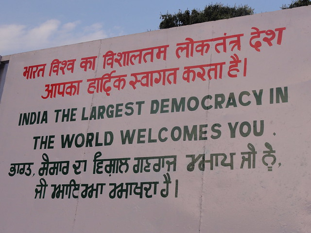 The largest Democracy in the world welcomes you. A billboard at Wagah Border, Amritsar