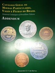General Catalogue of Brazilian Tokens Addendum