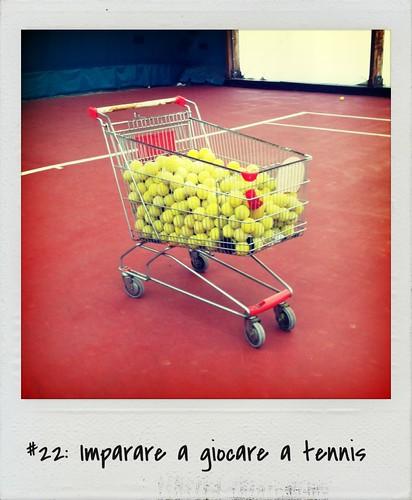 #22: Imparare  giocare a tennis – FATTO (#30before30)