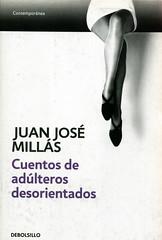 Juan José Millás, Cuentos de adúlteros desorientados