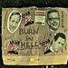 Burn in Hell, David Cameron, George Osborne and Michael Gove