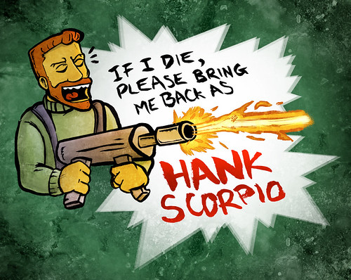 I wish I was Hank Scorpio
