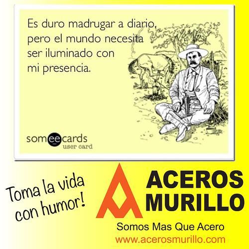 Para tener un buen Martes! by Aceros Murillo