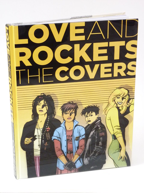 Love and Rockets: The Covers by Gilbert, Jaime, and Mario Hernandez - front cover