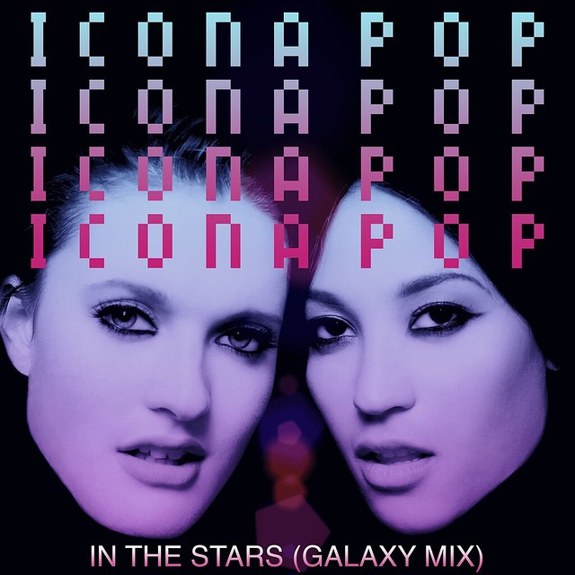 Icona-Pop-In-the-Stars-Galaxy-Mix-2013-1200x1200