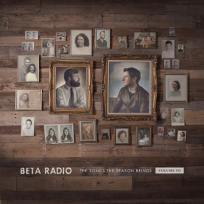 Beta Radio - The Songs The Season Brings Vol. III