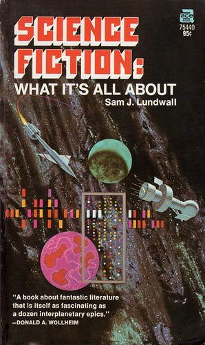 Science Fiction: What It's All About - Sam J. Lundwall - cover artist Dean Ellis