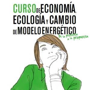 Curso de Economía, Ecología y Cambio de Modelo Energético