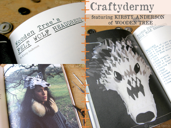 Craftydermy: a crafty take on taxydermy, Felt Wolf Headress by A Wooden Tree / Kirsty Anderson | Emma Lamb