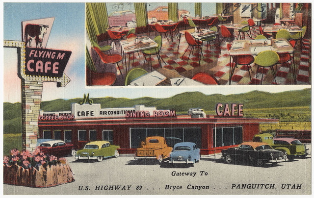 Flying M Cafe, U.S. Highway 89. . . Gateway to Bryce Canyon. . . Panguitch, Utah
