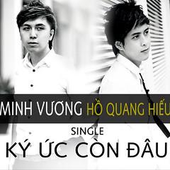 Minh Vương & Hồ Quang Hiếu – Ký Ức Còn Đâu (2013) (MP3) [Single]