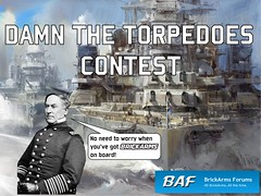 BrickArms Forums Damn the Torpedoes Contest by enigmabadger