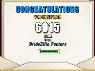 Bridezilla Bonus Game Prize