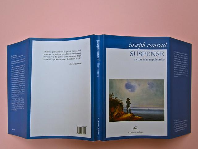 Joseph Conrad, Suspence. il canneto editore 2013. progetto grafico di Paroledavendere, Art Director: Camilla Salvago Raggi. Copertina: totale, 1