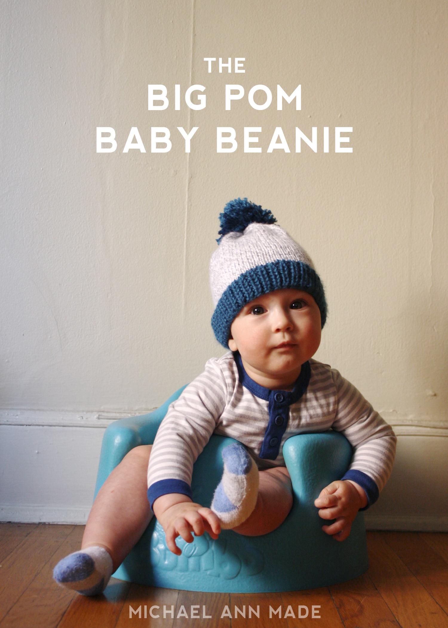 michael ann made : Big Pom Baby Beanie - Now With Free PDF Pattern!