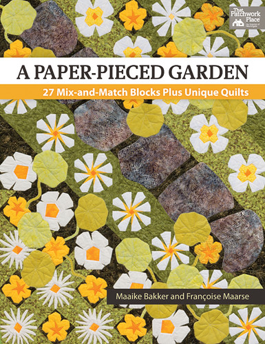 A Paper Pieced Garden by Maaike Bakker and Francoise Maarse 1