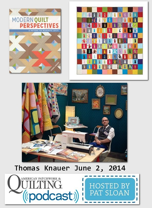 Pat Sloan American Patchwork and Quilting radio Thomas Knauer guest