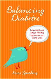 Balancing Diabetes, by Kerri Sparling