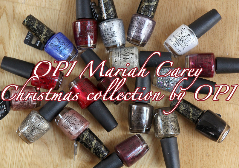 OPI Mariah Carey christmas collection by OPI