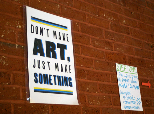 Don't just make art sign
