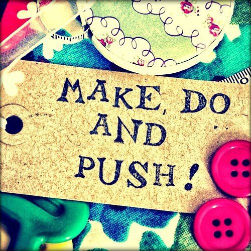 Grab button for Make, Do and Push!