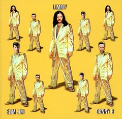 Lemmy/Slim Jim/Danny B