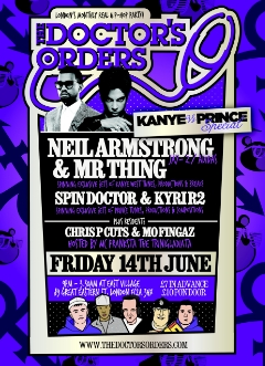 6/14 - Fri - Dj Neil Armstrong returns to London @ East Village for Kanye VS. Prince...