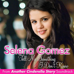 Selena Gomez – Tell Me Something I Don't Know