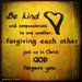 Ephesians 4:32.