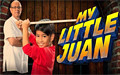 MY LITTLE JUAN – JUNE. 28, 2013