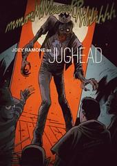 Joey Ramone as Jughead