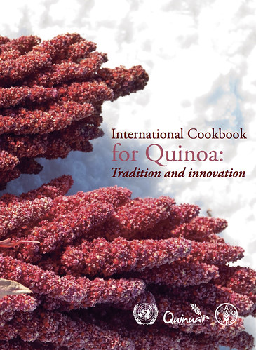 International Cookbook for Quinoa: Tradition and innovation
