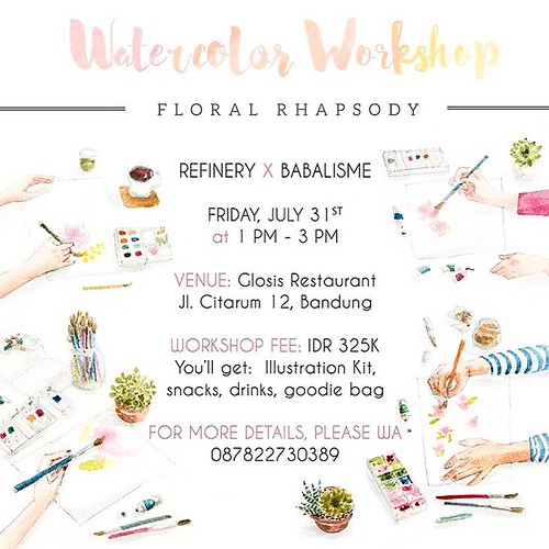 Workshop details update!!! Please head to @refinery_id for more info and registration! #instaart #illustagram #illustrated #illustration #instagram #picoftheday #photooftheday #potd #handmade #diy #draw #design #love #madeinindonesia #workshop #watercolor