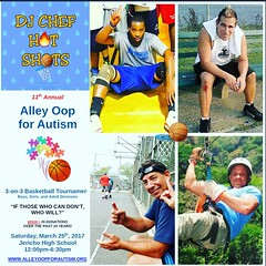 Excited to be sponsoring & playing in the #AlleyOopForAutism 3 on 3 #charity #basketball tournament at #JerichoHighSchool #longisland on Sat! The dream team has been assembled! The official #squad is.... DJ CHEF H🔥T SH🏀TS !! ☆