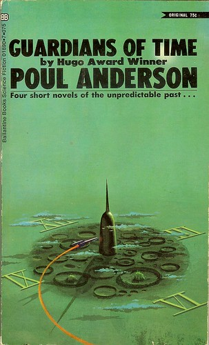 Guardians of Time - Poul Anderson - cover artist Paul Lehr